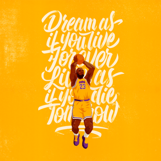 Dream as if you live forever