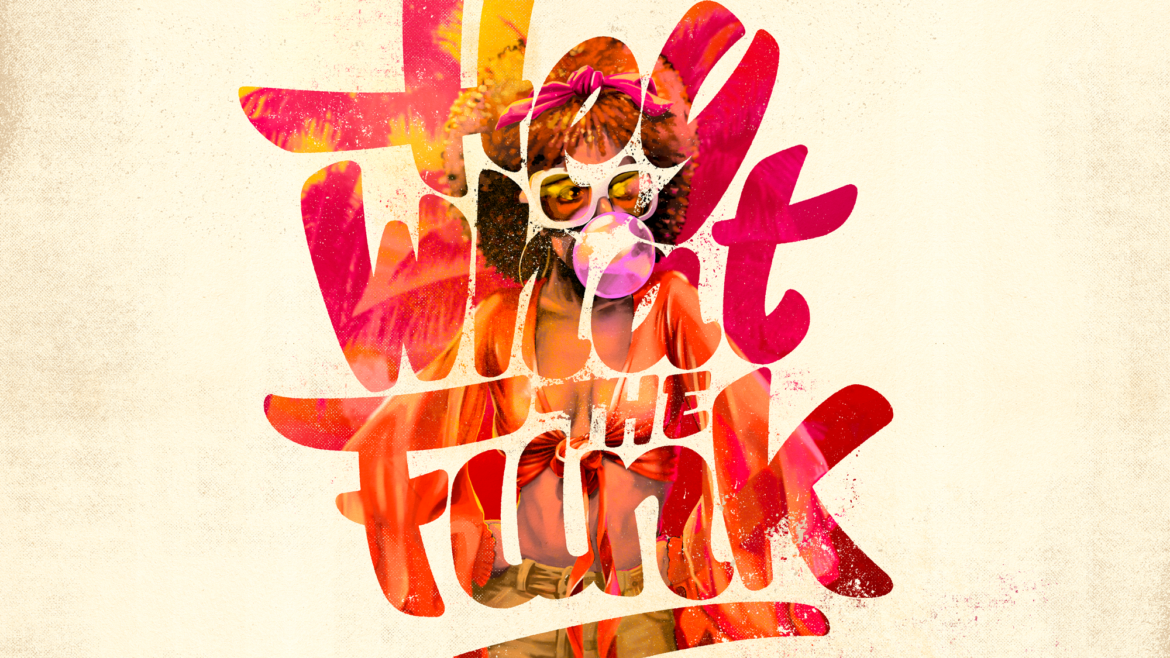 Hey what the funk